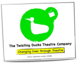 THE TWISTING DUCKS THEATRE COMPANY